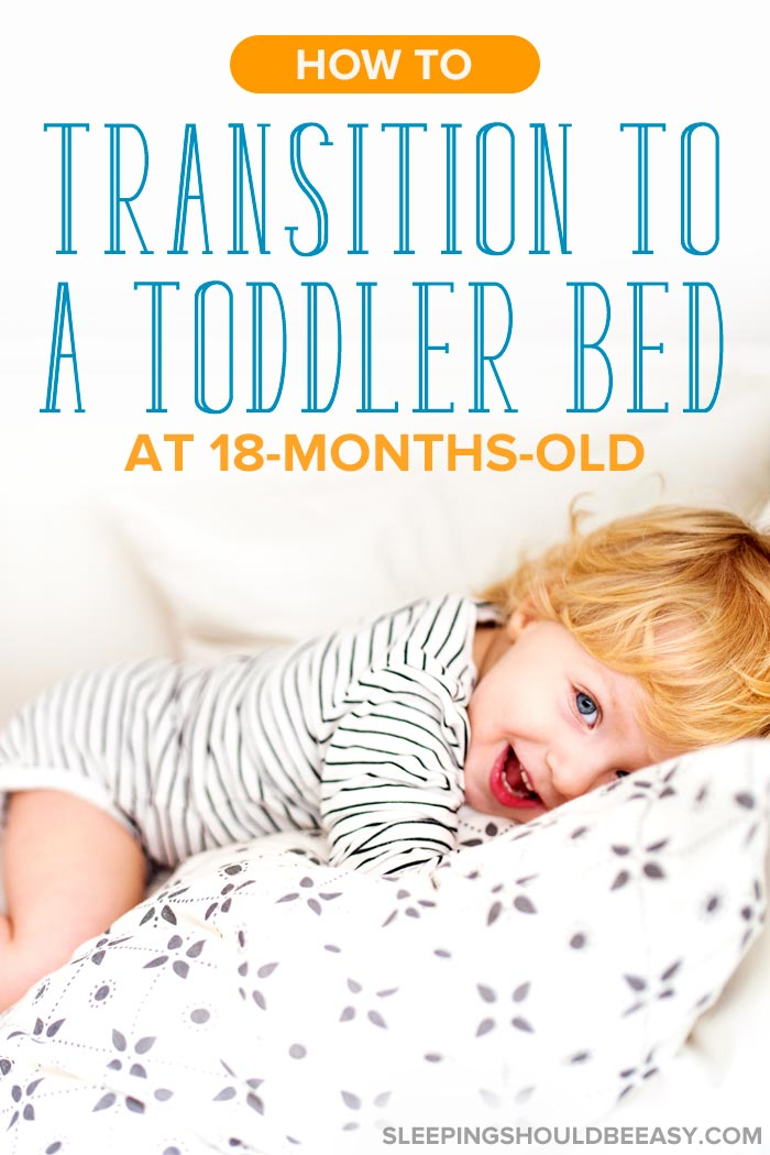 A little boy transitioning to toddler bed at 18 months